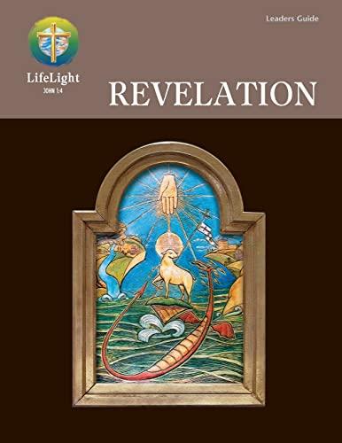 LifeLight: Revelation - Leaders Guide (Life Light: Edward G. Kettner;