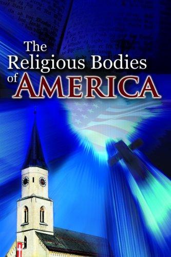 9780758602312: The Religious Bodies of America (PB)