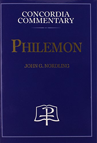 9780758602725: Philemon: A theological Exposition of Sacred Scripture (Concordia Commentary)
