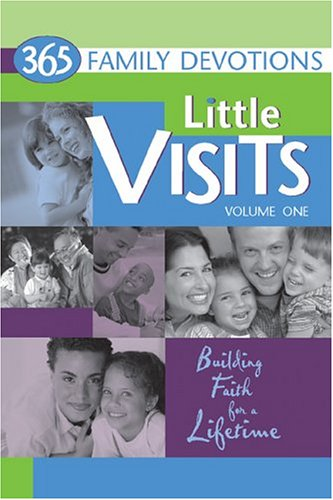9780758602916: 365 Family Devotions (Little Visits, V. 1)