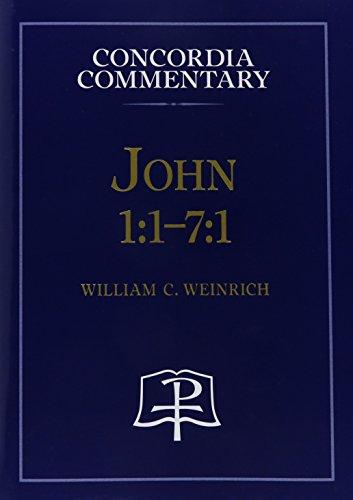 John 1: 1-7:1 (Hardcover): William C. Weinrich