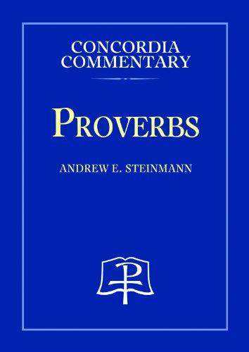 Proverbs (Hardback): Andrew E Steinmann