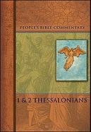 9780758604491: Thessalonians I & II (People's Bible Commentary)