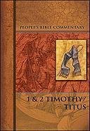 9780758604507: I and II Timothy/Titus: People's Bible Commentary