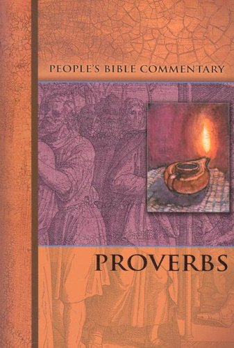 9780758604583: Proverbs - People's Bible Commentary (People's Bible Commentary Series)