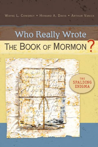 9780758605276: Who Really Wrote the Book of Mormon?: The Spalding Enigma