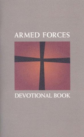 Armed Forces Devotional Book: Concordia Publishing House