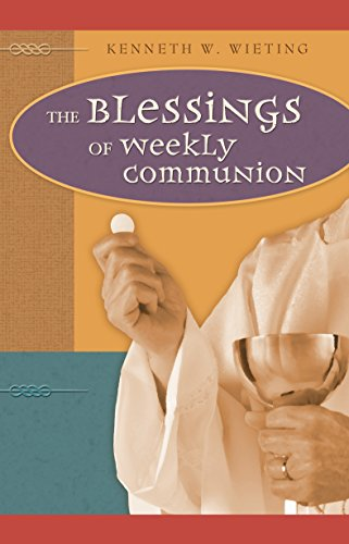 9780758606143: The Blessings of Weekly Communion