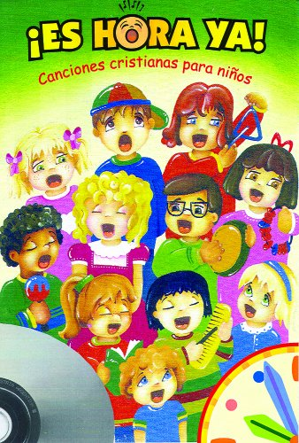 9780758606235: Es hora ya! Cancionero para ninos con CD (It's Time! Children's Songbook with CD) (Spanish Edition)