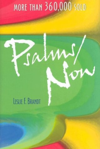 Psalms Now (0758606486) by Leslie F. Brandt