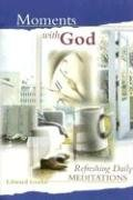 9780758606792: Moments with God: Refreshing Daily Meditations