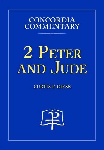 2 Peter and Jude - Concordia Commentary (Concordia Commentary: a Theological Exposition of Sacred ...