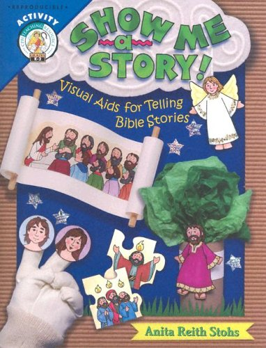 9780758607836: Show Me a Story