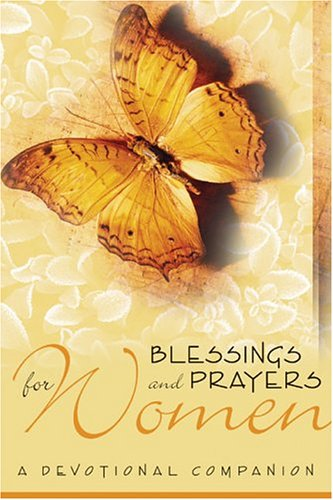 Blessings and Prayers for Women: A Devotional: Concordia Publishing House