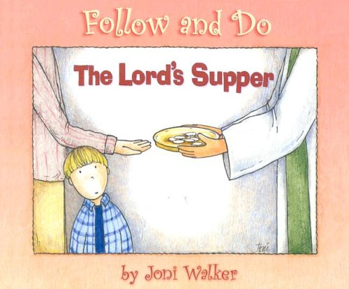 9780758608017: Lords Supper (Follow and Do)