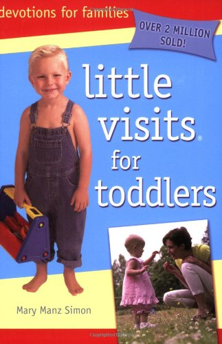 Little Visits for Toddlers: Mary Manz Simon