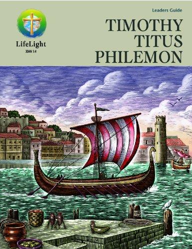 LifeLight: Timothy/Titus/Philemon - Leaders Guide (Life Light In-Depth Bible Study): ...