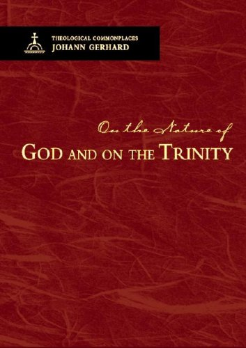 9780758609892: On the Nature of God and on the Trinity - Theological Commonplaces