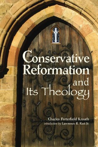 9780758609946: The Conservative Reformation and Its Theology