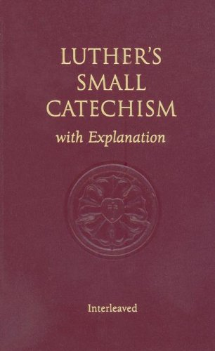 Luthers Small Catechism With Explanation Abebooks