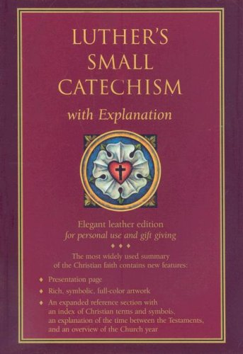 9780758611222: Luther's Small Catechism with Explanation