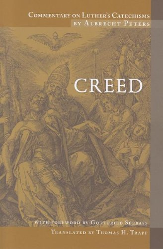 9780758611499: Commentary on Luther's Catechisms: Creed