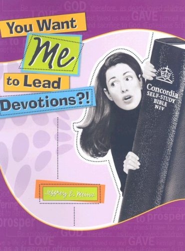 9780758611659: You Want Me to Lead Devotions?!