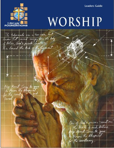 LifeLight Foundations: Worship - Leaders Guide: Ryan T. Fouts
