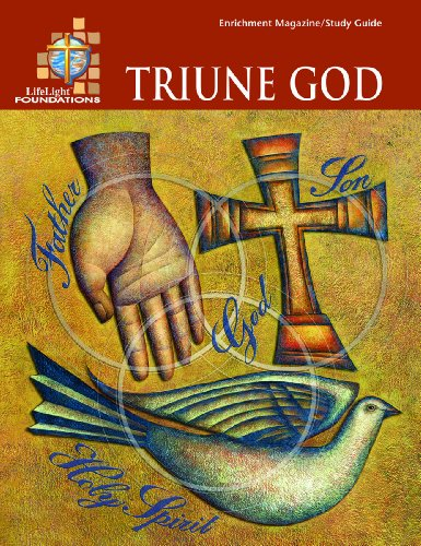 9780758611789: Foundations: Triune God - Study Guide (Lifelight)