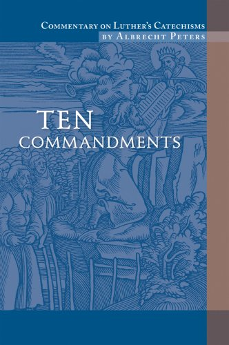 9780758611970: Commentary on Luther's Catechisms: Ten Commandments