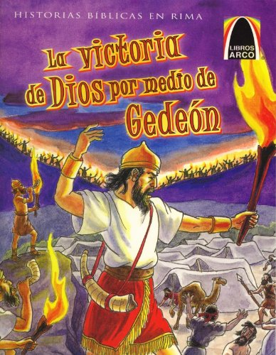 9780758612403: La Victoria de Dios Por Media de Gedeon (Arch Books) (Spanish Edition)