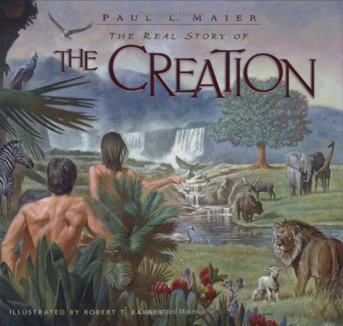 The Real Story Of Creation: Maier, Paul