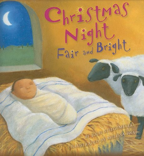 9780758613400: Christmas Night, Fair and Bright