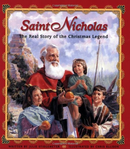 9780758613417: Saint Nicholas: The Real Story of the Christmas Legend