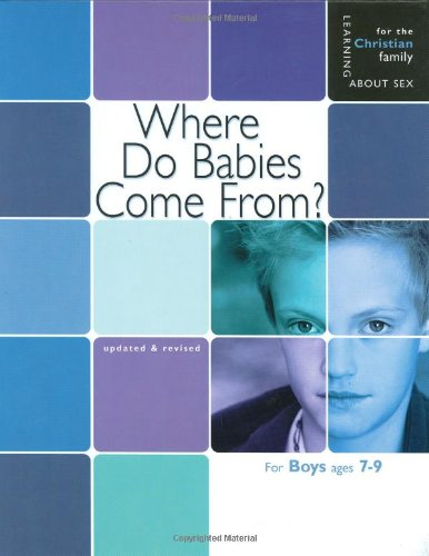 9780758614100: Where Do Babies Come From?: For Boys Ages 7-9 and Parents (Learning about Sex)