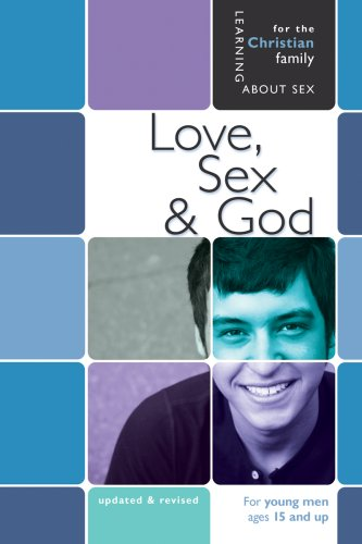 9780758614131: Love, Sex, & God: For Young Men Ages 15 and Up (Learning About Sex)