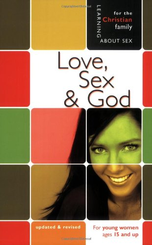 9780758614193: Love, Sex, & God: Girl's Edition (Learning About Sex Series for Girls)