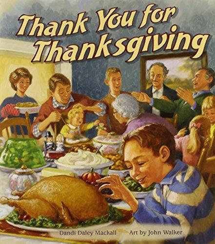 Thank You for Thanksgiving: Dandi Daley Mackall