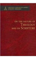 On the Nature of Theology and on Scripture (Theological Commonplaces: Exegesis): Johann Gerhard