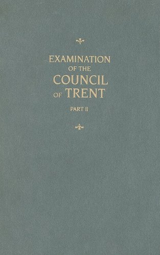 9780758615411: Examination of the Council of Trent, Vol.2