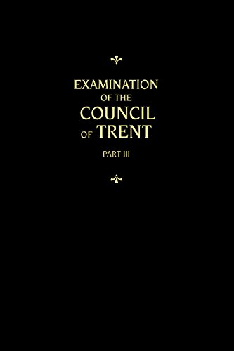 9780758615428: Examination of the Council of Trent