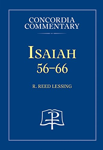 Isaiah 56-66 (Concordia Commentary) (Concordia Commentary: A: Dr. R. Reed