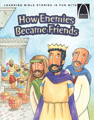 9780758616128: How Enemies Became Friends (Arch Books)
