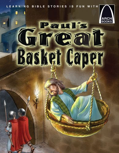 9780758616166: Paul's Great Basket Caper (Arch Books)