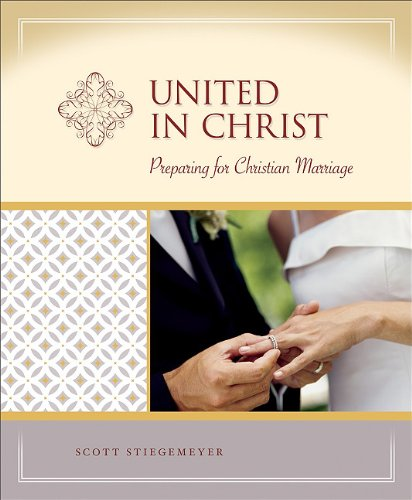 9780758616388: United in Christ: Preparation for Christian Marriage
