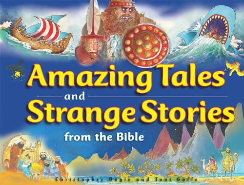 Amazing Tales and Strange Stories of the Bible: Christopher Doyle