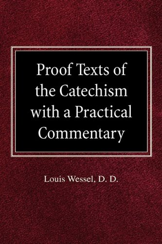9780758618115: Proof Texts of the Catechism with a Practical Commentary