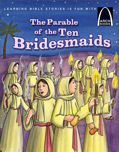 9780758618634: The Parable of the Ten Bridesmaids (Arch Book)