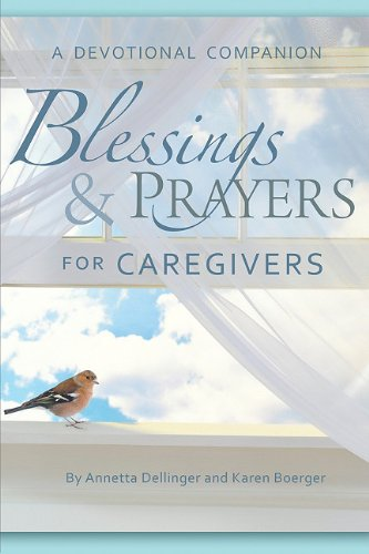 9780758618689: Blessings And Prayers for Caregivers
