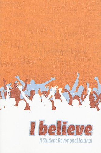 I Believe: A Student Devotional Journal: Concordia Publishing House